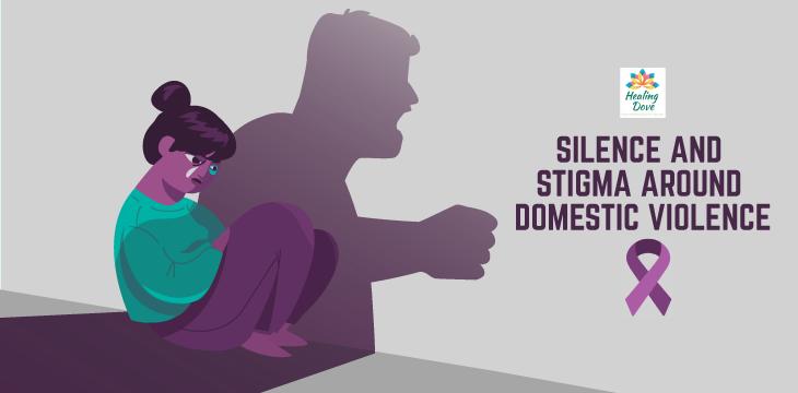 Silence and Stigma Around Domestic Violence